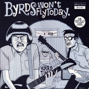 Various Artists – Byrds Won't Fly Today