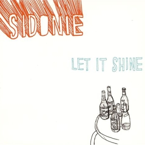 Sidonie - Let It Shine