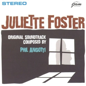 Phil Angotti – Juliette Foster