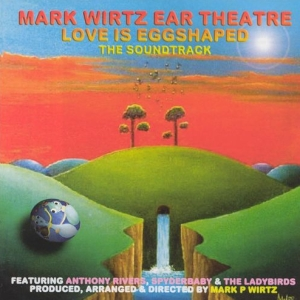 Mark Wirtz – Love Is Eggshaped