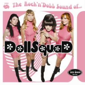 The Doll Squad - The Rock'n'Doll Sound Of ...