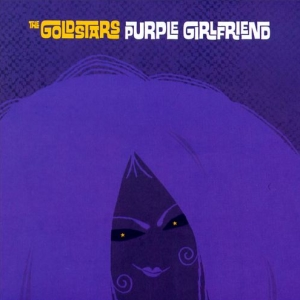 The Goldstars – Purple Girlfriend