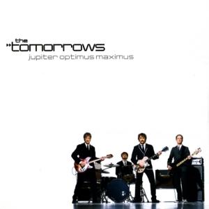 The Tomorrows - Jupiter Optimus Maximus