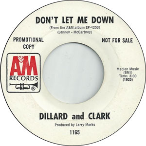 Dillard & Clark - Don't Let Me Down