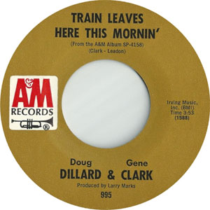 Gene Clark - Train Leaves Here This Mornin'