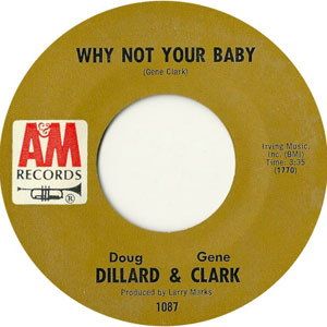 Gene Clark - Why Not Your Baby