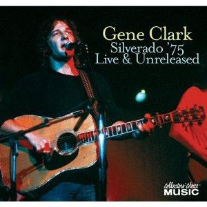 Gene Clark - Silverado '75
