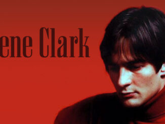 Gene Clark – The Byrd And The Best