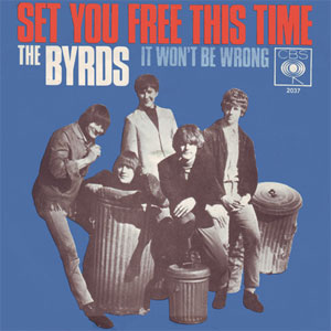 Byrds ‎– Set You Free This Time