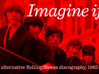 Imagine if – the alternative Rolling Stones discography, 1963–1967