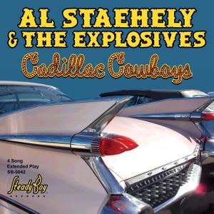 Al Staehely & The Explosives - Cadillac Cowboys