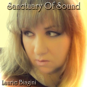 Laurie Biagini - Sanctuary Of Sound