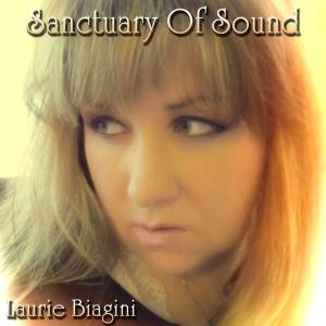 Laurie Biagini - Sanctuary Of Sound