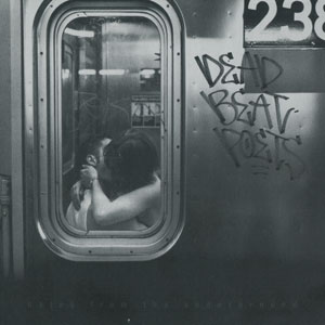 Deadbeat Poets - Notes From The Underground