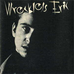 Wreckless Eric – Whole Wide World