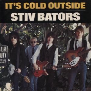 Stiv Bators - It's Cold Outside