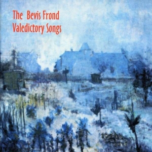 The Bevis Frond – Valedictory Songs