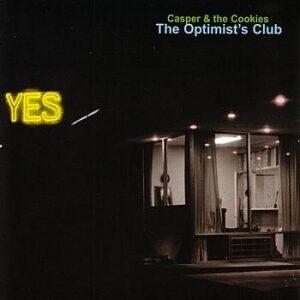 Casper & The Cookies - The Optimist's Club