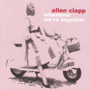 Allen Clapp - Whenever We're Together