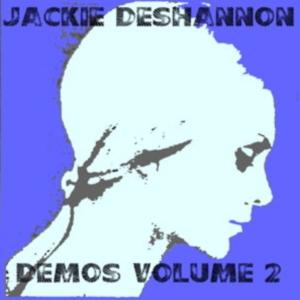 Jackie DeShannon - Demos Volume 2