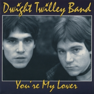 Dwight Twilley Band - You're My Lover