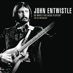 John Entwistle - So Who's The Bass Player? The Ox Anthology