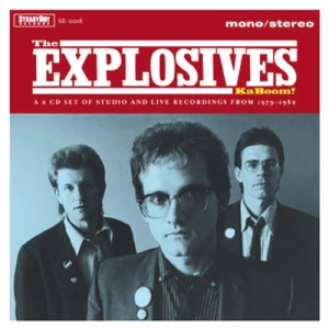 The Explosives - Ka Boom!