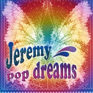 Jeremy - Pop Dreams