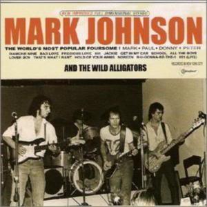 Mark Johnson - Mark Johnson And The Wild Alligators