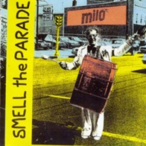 Milo - Smell The Parade
