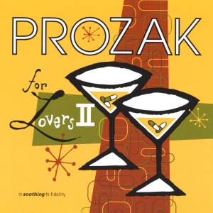Prozak For Lovers - Vol 2