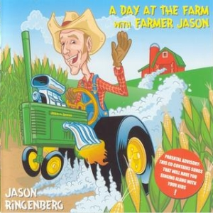 Jason Ringenberg - A Day At The Farm With Farmer Jason