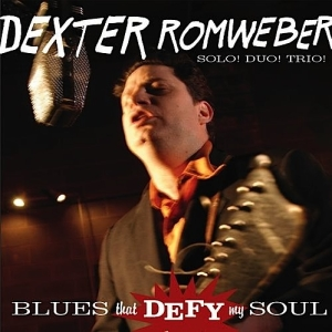 Dexter Romweber - Blues That Defy My Soul