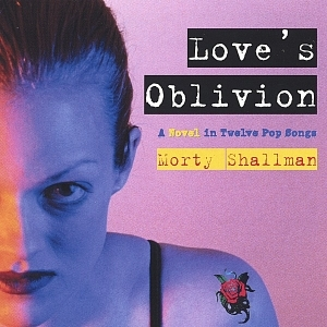 Morty Shallman - Love's Oblivion