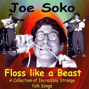 Joe Soko - Floss Like A Beast