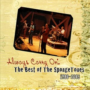 The Spongetones - Always Carry On