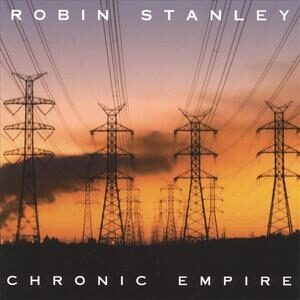 Robin Stanley - Chronic Empire