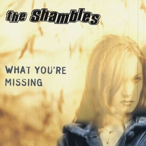 The Shambles – What You're Missing