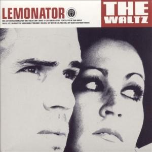 Lemonator - The Waltz