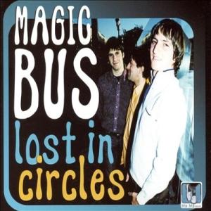 Magic Bus – Lost In Circles