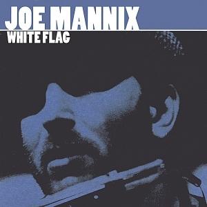 Joe Mannix - White Flag