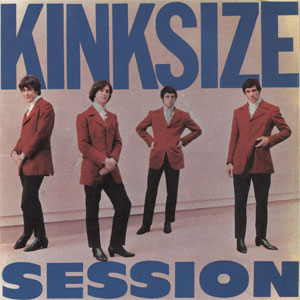 Kinks - Kinksize Session