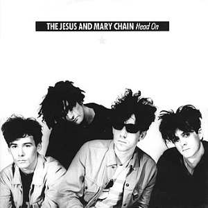Jesus And Mary Chain - Head On