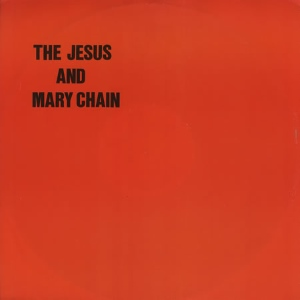 Jesus And Mary Chain - Never Understand