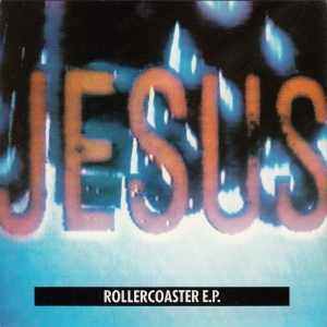 Jesus And Mary Chain - Rollercoaster