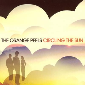 Orange Peels - Circling The Sun