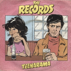 The Records - Teenarama