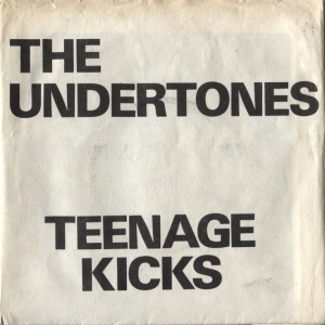 The Undertones - Teenage Kicks (GV)