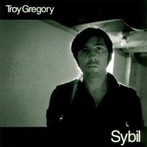 Troy Gregory - Sybil