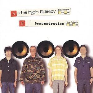 The High Fidelity - Demonstration